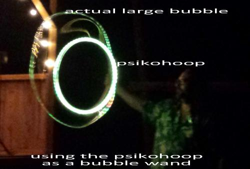 psikohoop as bubble wand